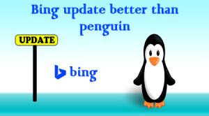 bing update better than penguin